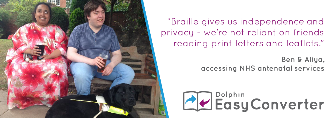 Braille gives us inpdependence and privacy - we're not reliant on friends on reading print letters and leaflets. Ben and Aliya.