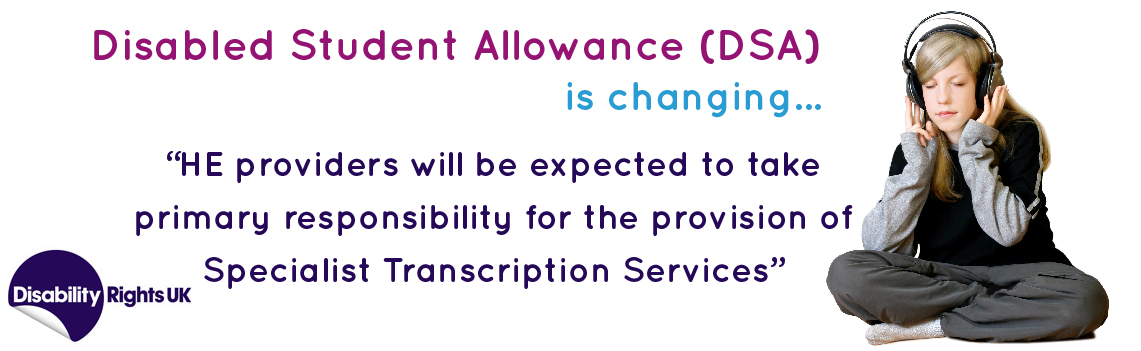 Disabled Student Allowance (DSA) is changing