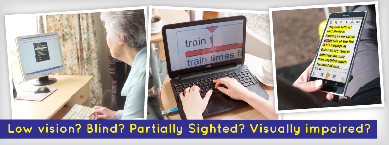 Low vision? Blind? Partially Sighted? Visually Impaired?