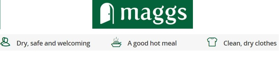Maggs logo - Dry safe and welcoming; a good, hot meal; clean, dry clothes