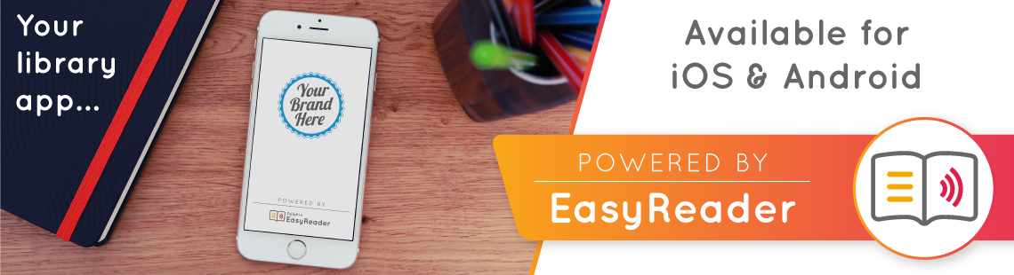 Your Library App...Powered by EasyReader.