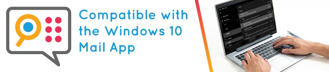Using the Windows 10 Mail App with SuperNova Tutorial